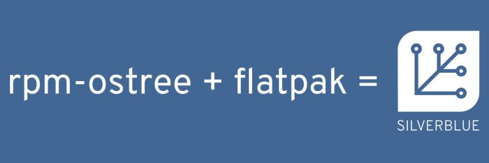 rpm-ostree-flatpak-silverblue